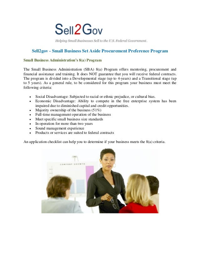Sell2gov - Small Business Set Aside Procurement Preference Program Small Business Administration's 8(a) Program The Small ...