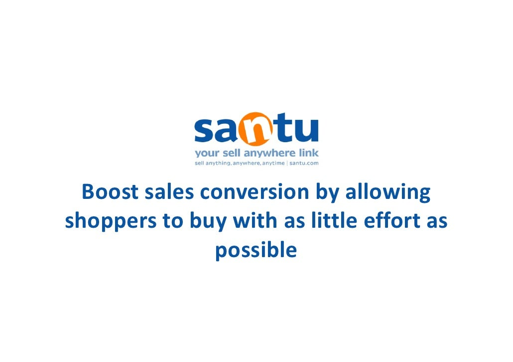 Boost sales conversion by allowing shoppers to buy with as little effort as shoppers to buy with as little effort as      ...