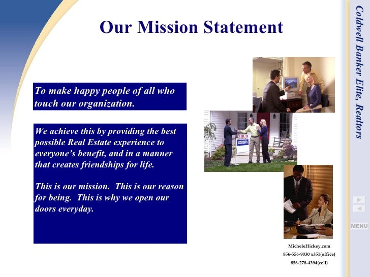 Our Mission Statement   We achieve this by providing the best possible Real Estate experience to everyone's benefit, and i...