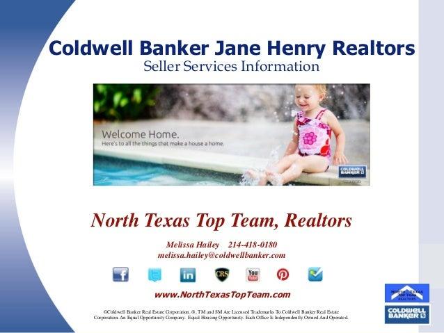 Coldwell Banker Jane Henry Realtors Seller Services Information  North Texas Top Team, Realtors Melissa Hailey 214-418-018...