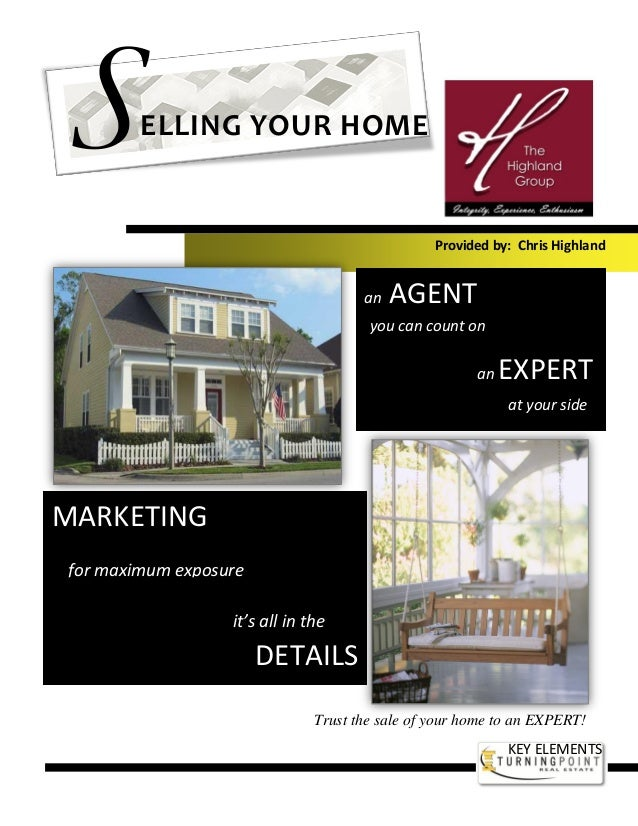 Provided by: Chris Highland Trust the sale of your home to an EXPERT! an AGENT an EXPERT you can count on at your side MAR...