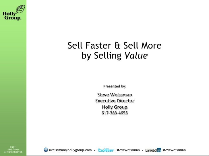 Sell Faster & Sell More                                     by Selling Value                                              ...