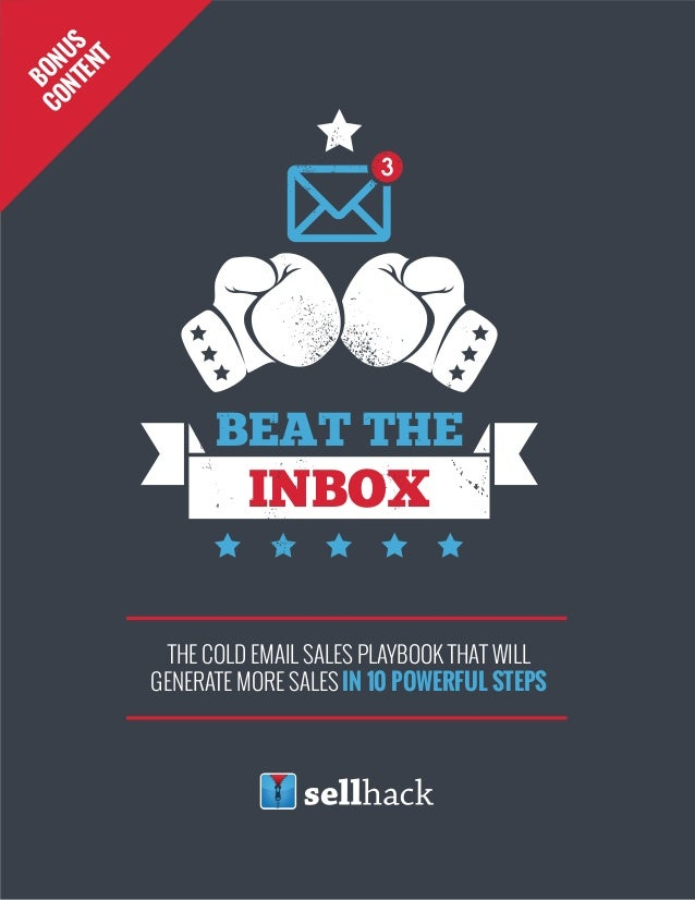 1 THE COLD EMAIL SALES PLAYBOOK THAT WILL GENERATE MORE SALES IN 10 POWERFUL STEPS INBOX BEAT THE BONUS CONTENT