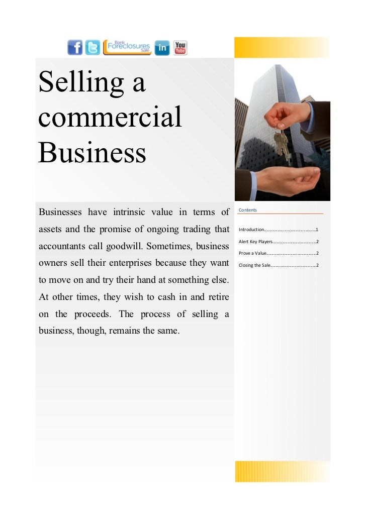 Selling acommercialBusinessBusinesses have intrinsic value in terms of        Contentsassets and the promise of ongoing tr...