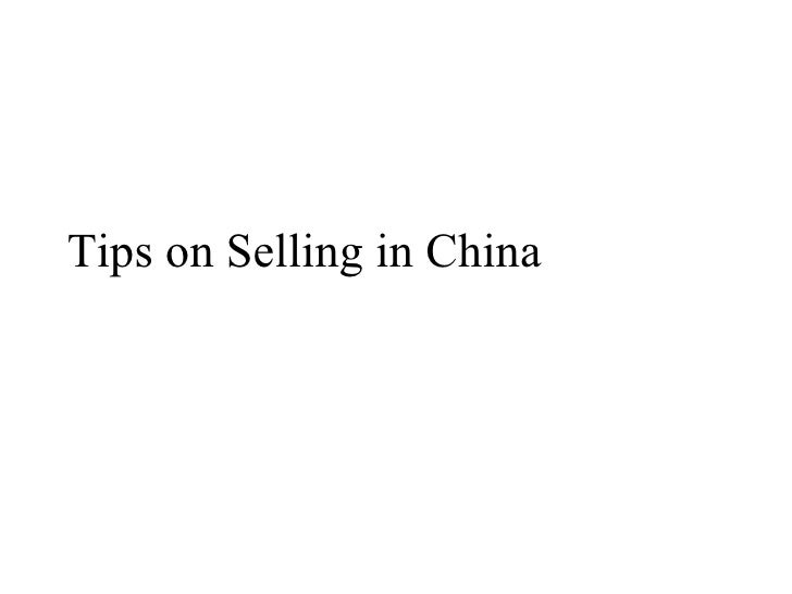 Tips on Selling in China