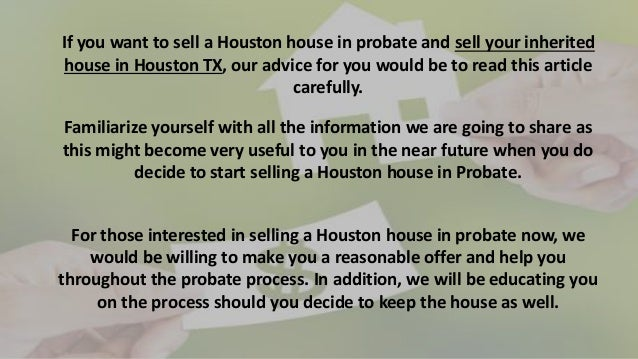 Selling a houston house in probate 713propertybuyer if you solutioingenieria Images