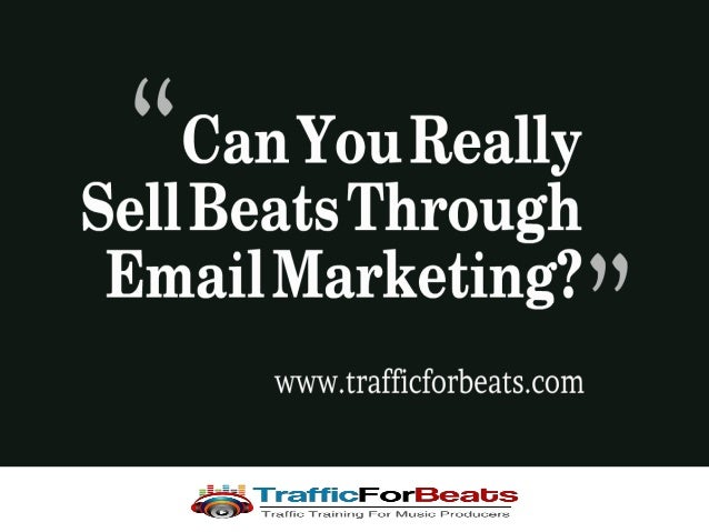What if you had 20,000 email contacts from rappers and vocalist? Do you think you could get sell beats through email? Abso...