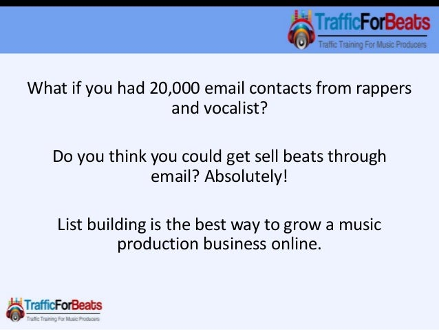 Can You Really Sell Beats Through Email? Slide 2
