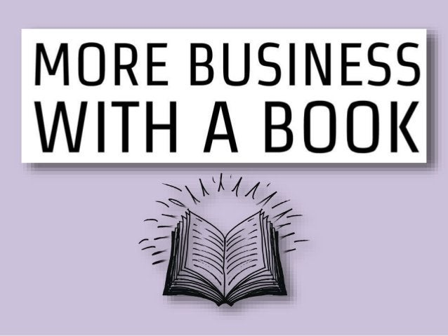 Benefits of Being an Author  • More speaking gigs  • More media  • More business  • Widen your market  • No advertising