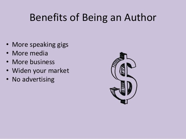 You Are Already an Author If You…  • Have a blog  • Have published a white paper  • Have written articles  • Do webinars o...