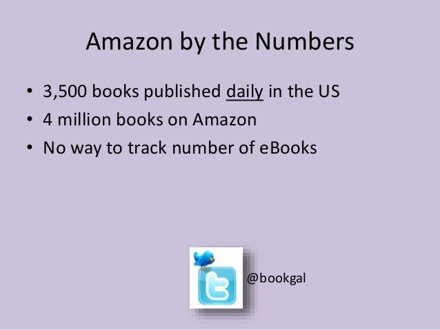 Why Amazon?  • 95% of all books and eBooks are sold on  Amazon.  • The more sales you get, the more visibility you  get.  ...