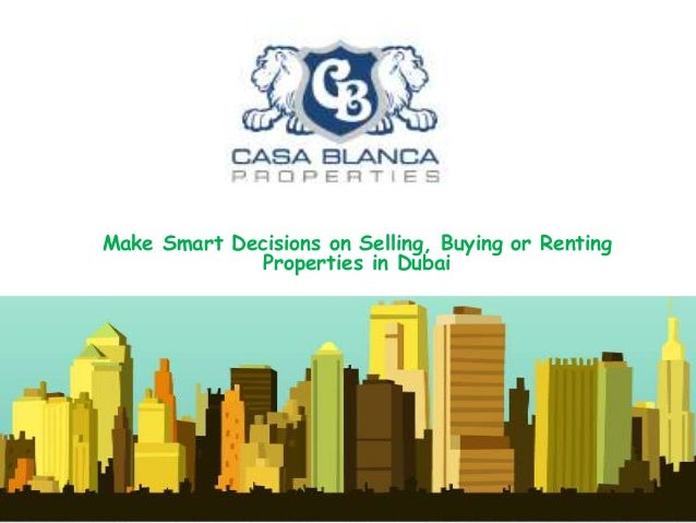 Make Smart Decisions on Selling, Buying or Renting Properties in Dubai