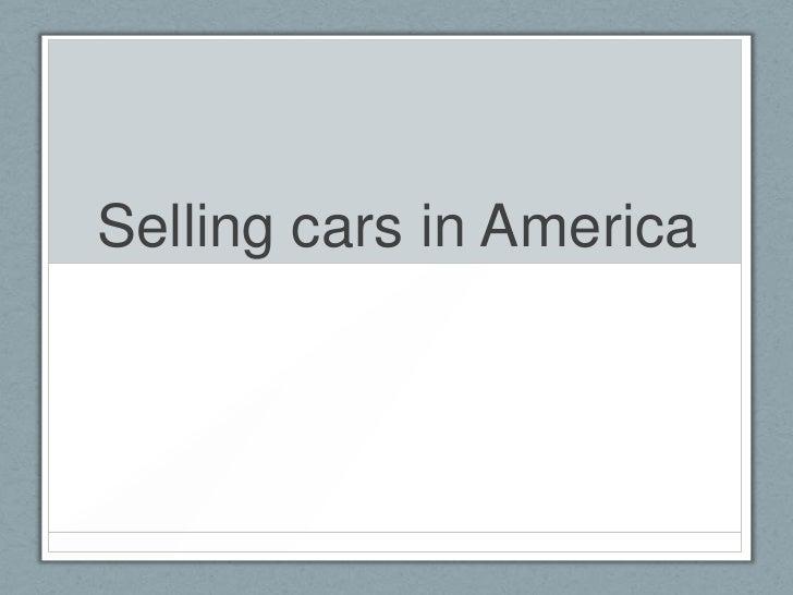 Selling cars in America