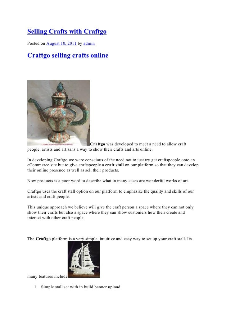 Selling Crafts with CraftgoPosted on August 10, 2011 by adminCraftgo selling crafts online                                ...