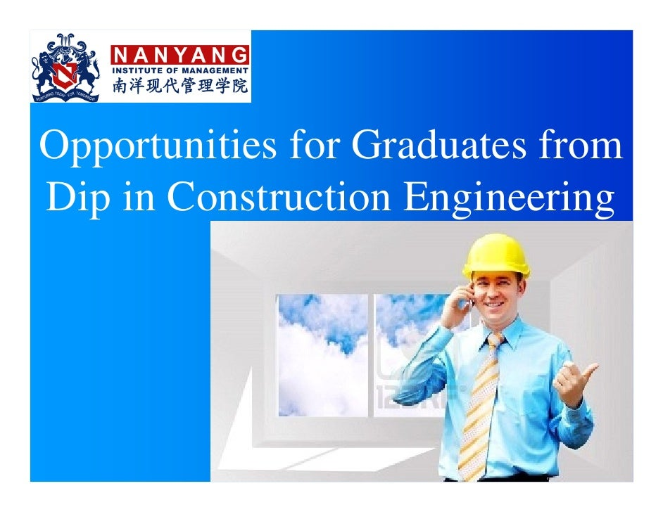 Opportunities for Graduates fromDip in Construction Engineering