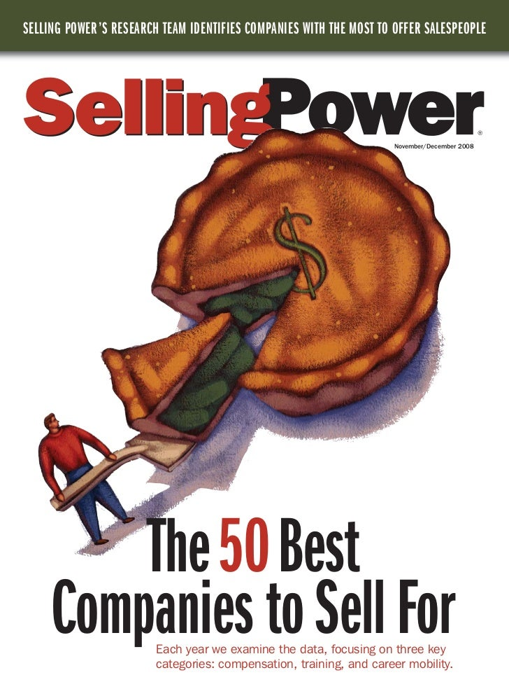 SELLING POWER 'S RESEARCH TEAM IDENTIFIES COMPANIES WITH THE MOST TO OFFER SALESPEOPLE                                    ...