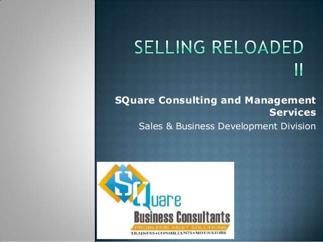 SQuare Consulting and Management Services Sales & Business Development Division