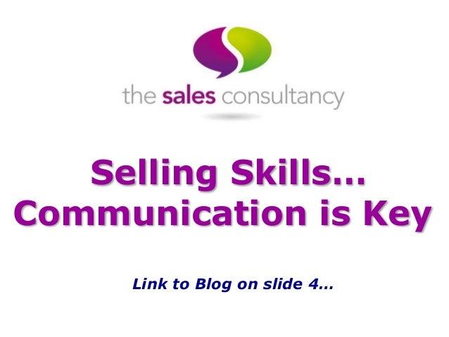 selling skills    communication is key