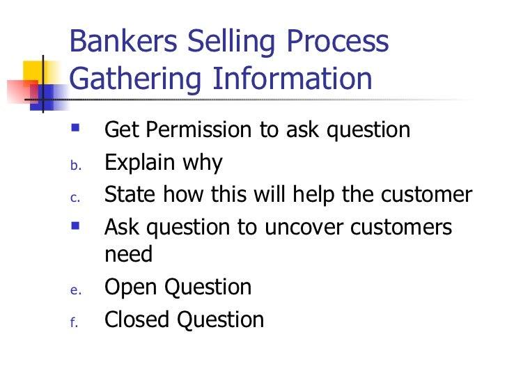 592cec93ee7d3 ... complaint  4. Bankers Selling ProcessGathering Information Get  Permission ...