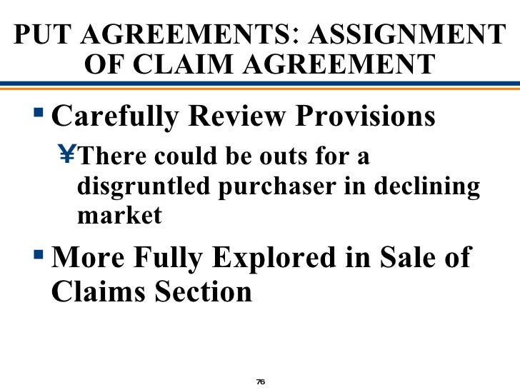 Selling the chapter 11 debtor agreements 76 put agreements assignment of claim platinumwayz
