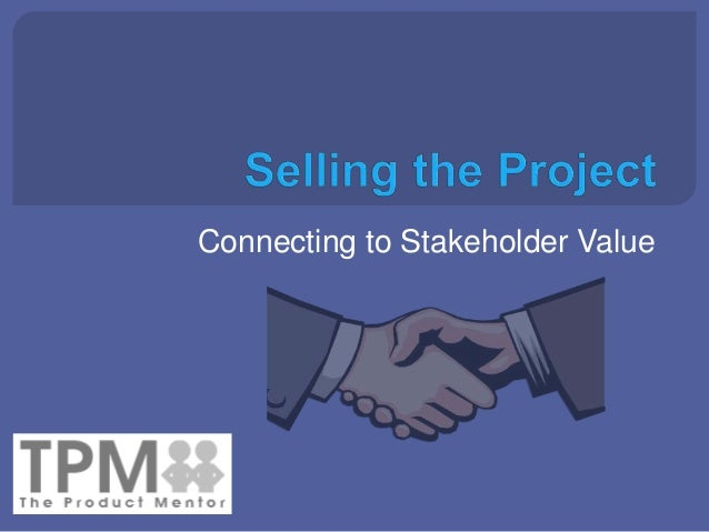 Connecting to Stakeholder Value