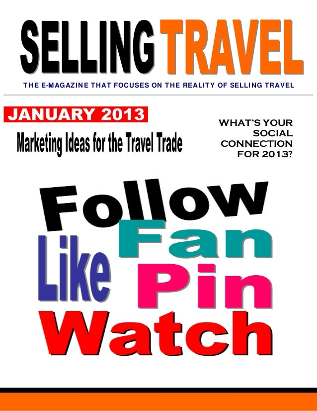 THE E-MAGAZINE THAT FOCUSES ON THE REALITY OF SELLING TRAVEL                                           WHAT'S YOUR        ...