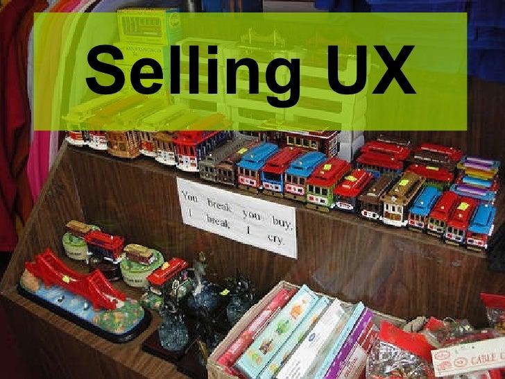 Selling UX