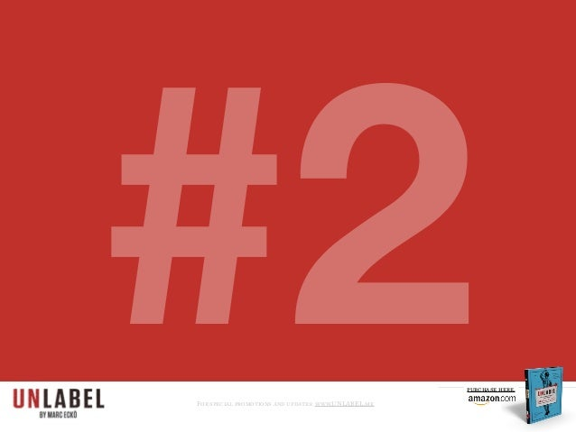 #2For special promotions and updates: www.UNLABEL.me purchase here.