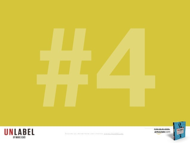 #4For special promotions and updates: www.UNLABEL.me purchase here.