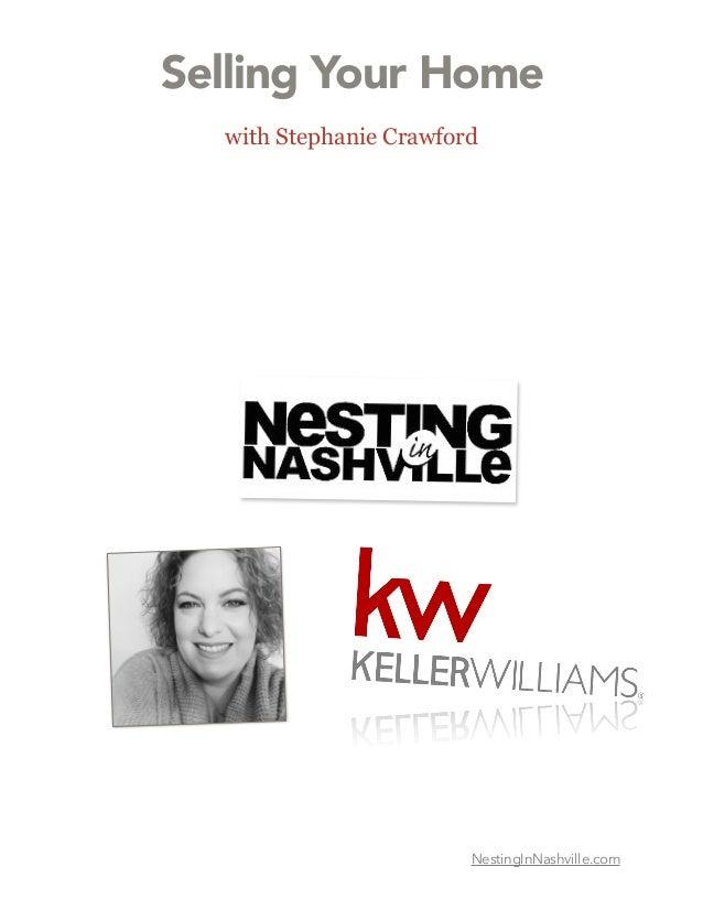 Selling Your Home  with Stephanie Crawford NestingInNashville.com