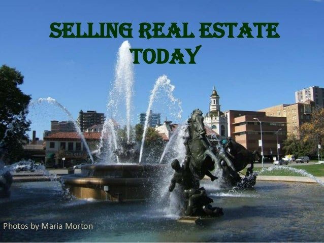 Selling Real Estate TODAY Photos by Maria Morton
