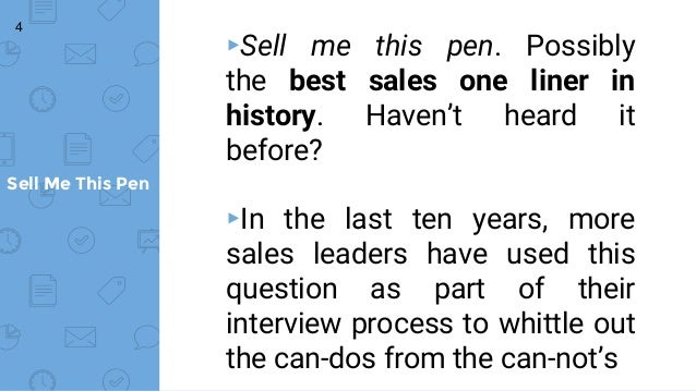 Sell Me This Pen ...