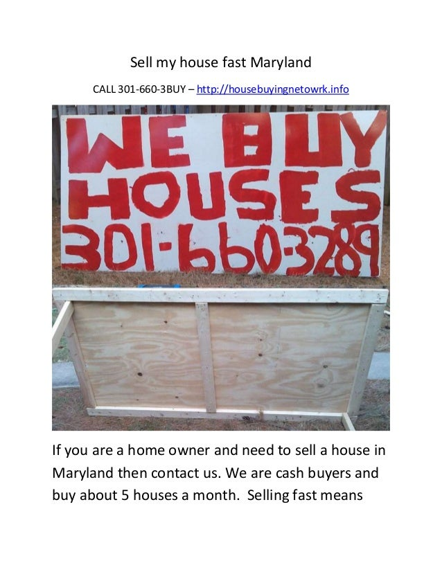 Sell my house fast Maryland      CALL 301-660-3BUY – http://housebuyingnetowrk.infoIf you are a home owner and need to sel...