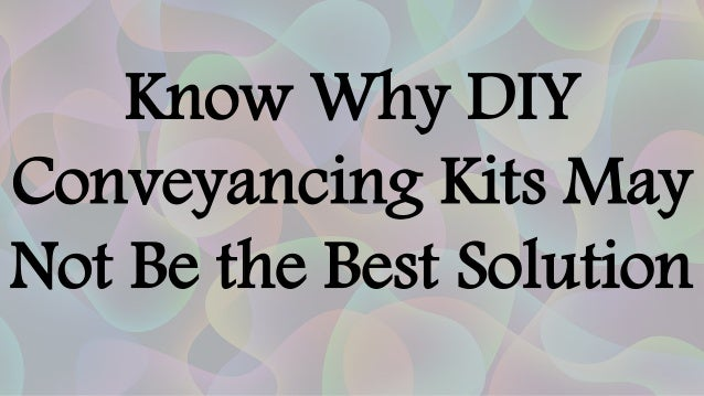 Sell my house online know why diy conveyancing kits may not be the best solution solutioingenieria Image collections