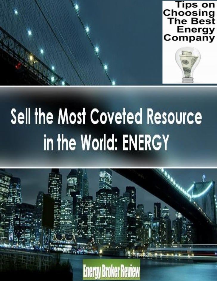 Sell the Most Coveted Resource in the World: ENERGY