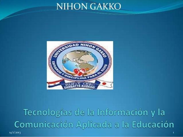NIHON GAKKO14/1/2013                 1