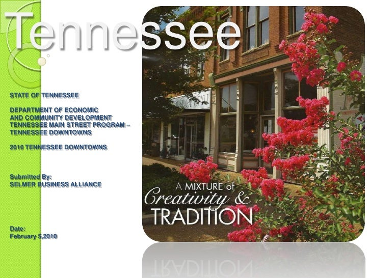 Selmer Tennessee<br />STATE OF TENNESSEE<br /><br />DEPARTMENT OF ECONOMIC <br />AND COMMUNITY DEVELOPMENT <br />TENNESSE...