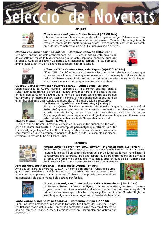 ADULTS Guía práctica del gato – Claire Bessant [63.68 Bes] Llibre on trobarem tots els aspectes de salut i higiene del gat...