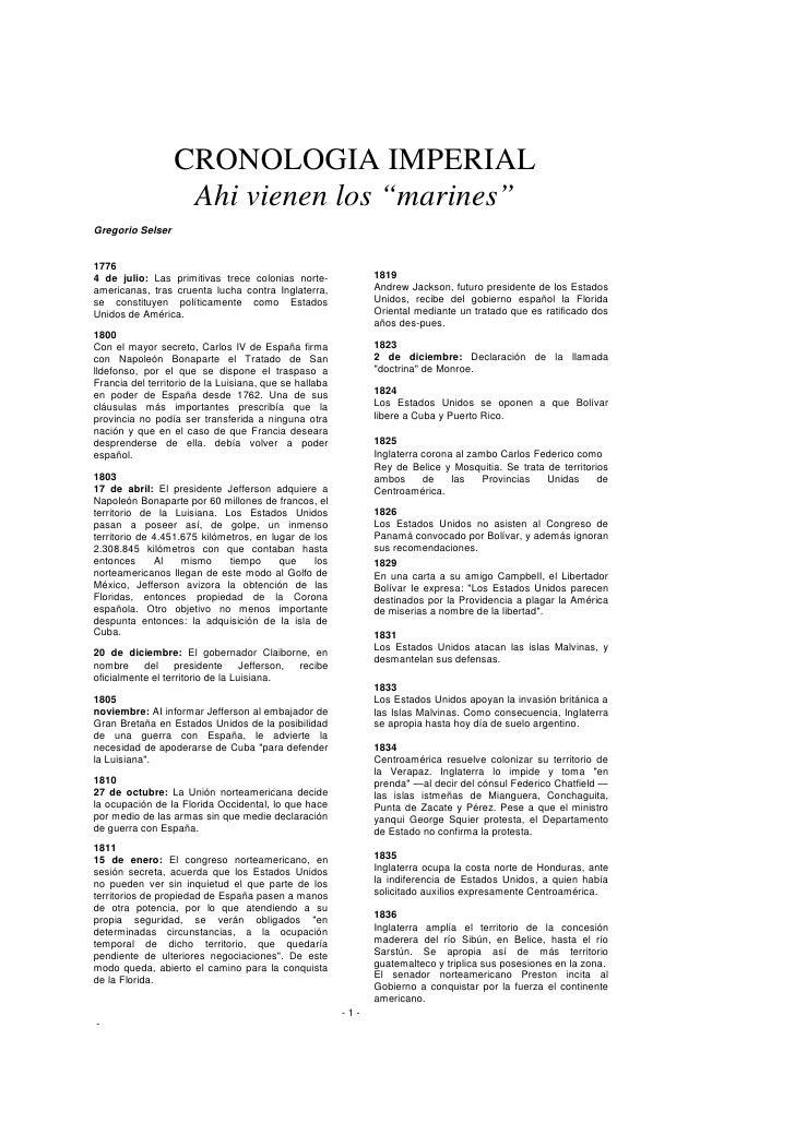 """CRONOLOGIA IMPERIAL                    Ahi vienen los """"marines"""" Gregorio Selser   1776 4 de julio: Las primitivas trece co..."""