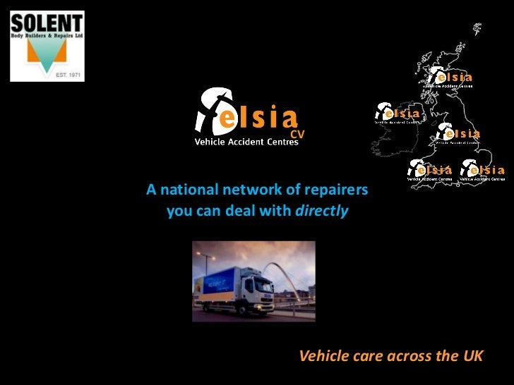 CVA national network of repairers   you can deal with directly                     Vehicle care across the UK