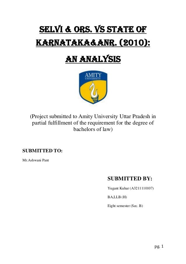 Selvi & Ors. Vs state of Karnataka&anr. (2010): An analysis  (Project submitted to Amity University Uttar Pradesh in parti...