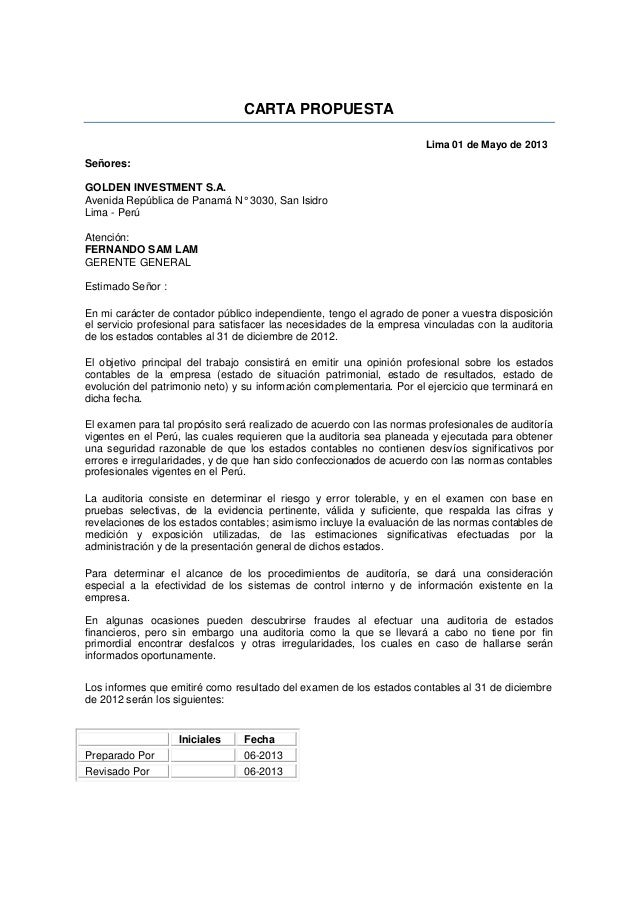 CARTA PROPUESTA Lima 01 de Mayo de 2013 Señores: GOLDEN INVESTMENT S.A. Avenida República de Panamá N° 3030, San Isidro Li...