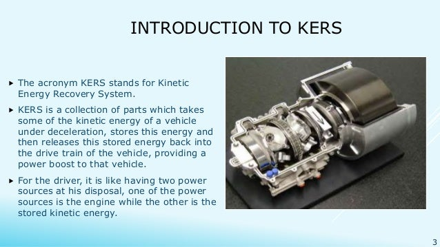Kinetic energy recovery system 3 introduction to kers the acronym kers stands for kinetic energy recovery system sciox Gallery