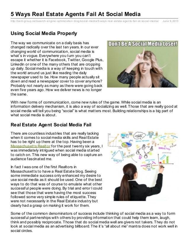 http://sem-group.net/search-engine-optimization-blog/social-media/5-ways-real-estate-agents-fail-at-social-media/ June 9, ...