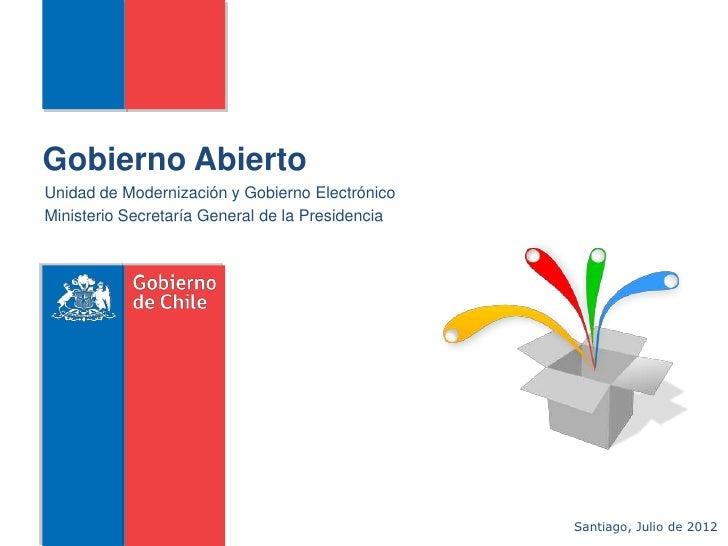 Gobierno AbiertoUnidad de Modernización y Gobierno ElectrónicoMinisterio Secretaría General de la Presidencia             ...