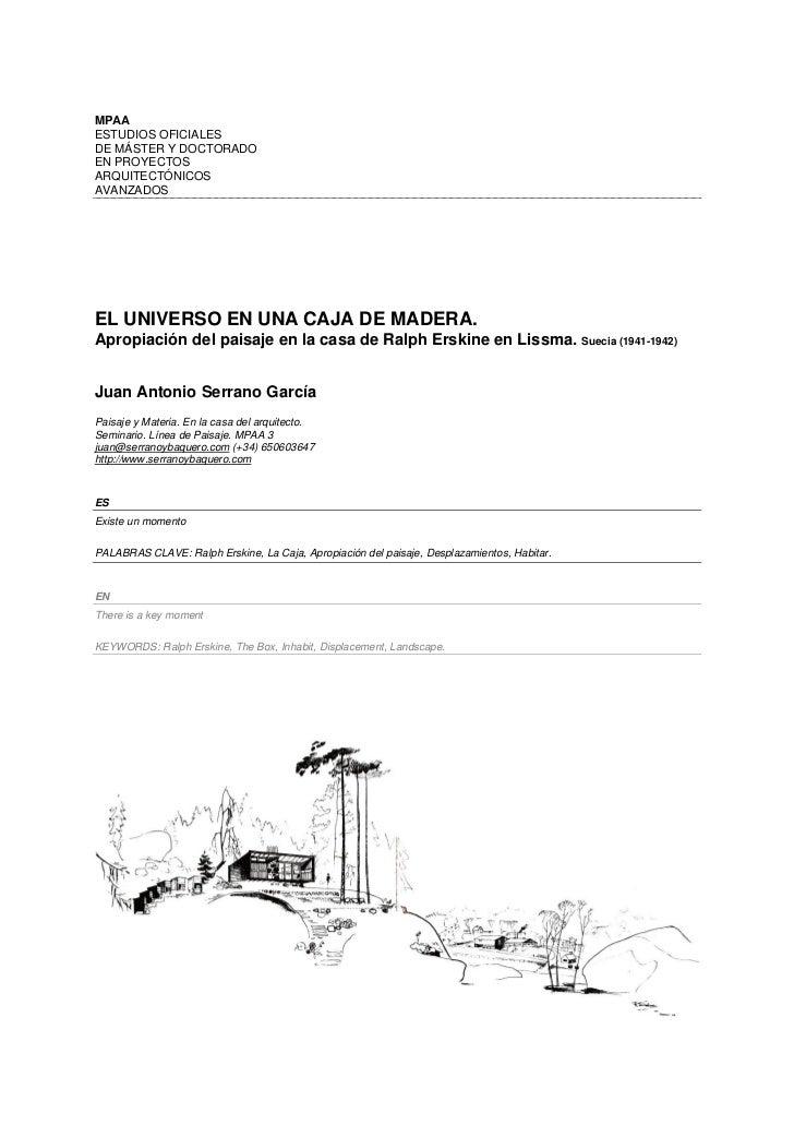 MPAAESTUDIOS OFICIALESDE MÁSTER Y DOCTORADOEN PROYECTOSARQUITECTÓNICOSAVANZADOSEL UNIVERSO EN UNA CAJA DE MADERA.Apropiaci...