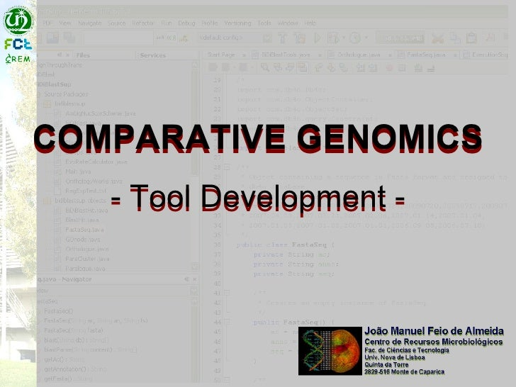COMPARATIVE GENOMICS - Tool Development - COMPARATIVE GENOMICS - Tool Development -