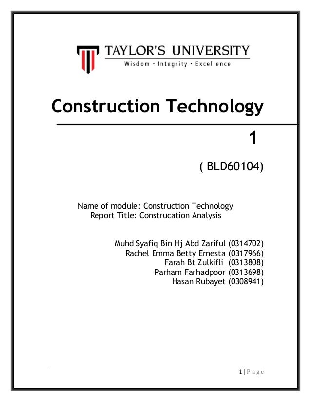 Construction Technology 1 ( BLD60104) Name of module: Construction Technology Report Title: Construcation Analysis Muhd Sy...