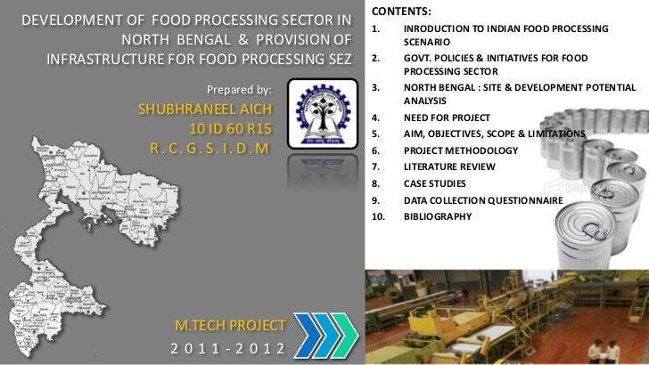 CONTENTS:DEVELOPMENT OF FOOD PROCESSING SECTOR IN    1.    INRODUCTION TO INDIAN FOOD PROCESSING            NORTH BENGAL &...