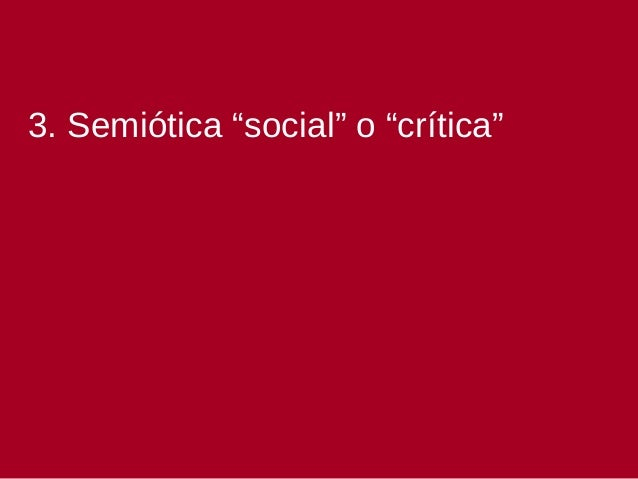• Pero más que estas visiones predominantemente intralingüísticas, nos centraremos en las que proponen Roland Barthes y Um...